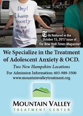 Mountain Valley Treatment Center, We specialize in the Treatment of Adolescent Anxiety & OCD