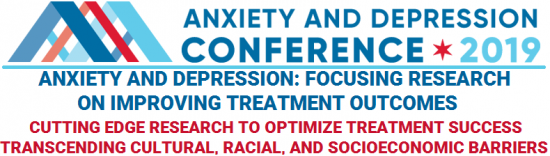 2019 ANXIETY AND DEPRESSION CONFERENCE | Anxiety and Depression