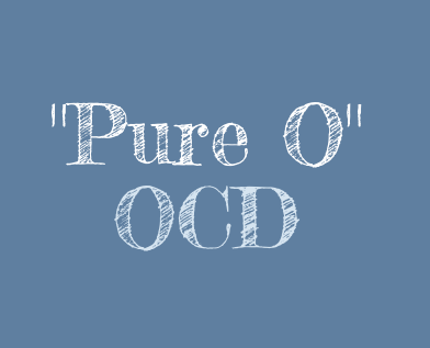 Pure O OCD and Compulsions