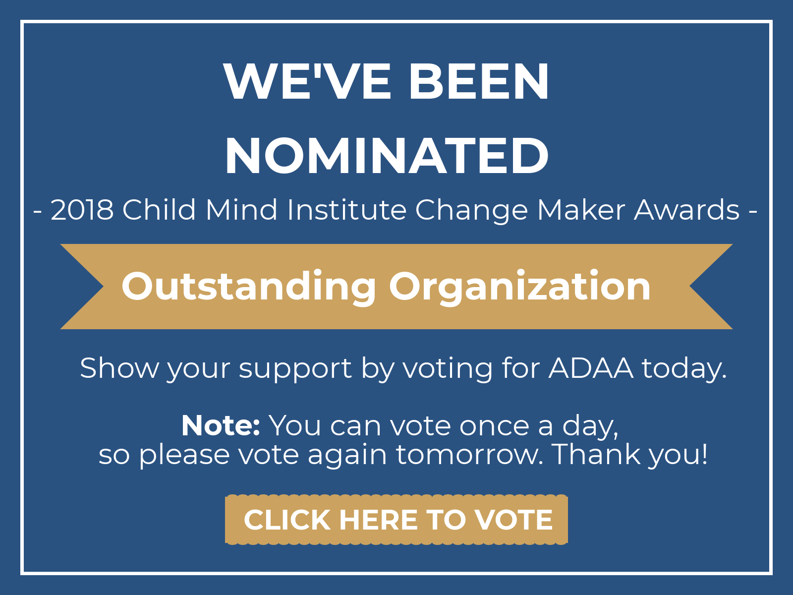 Vote ADAA for the Change Maker Awards