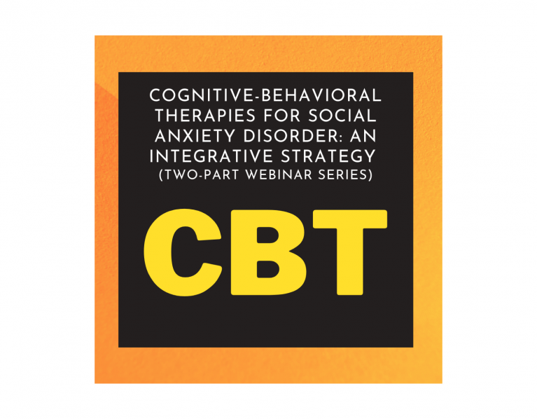 CBT Therapies for Social Anxiety Disorder: An Integrative Strategy